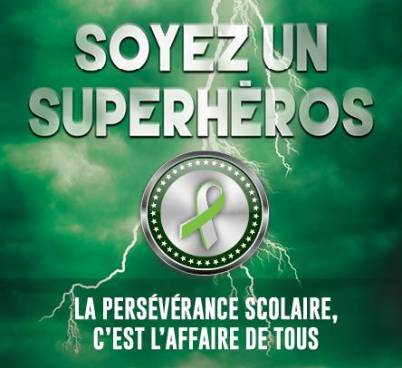 Superhéros de la persévérance scolaire